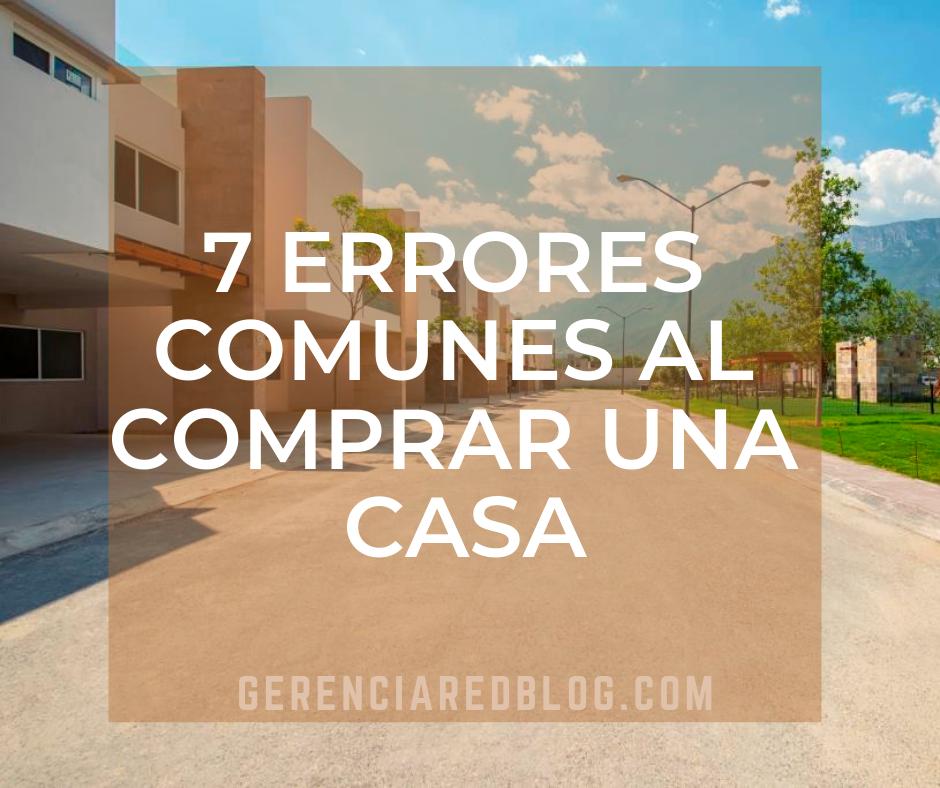7 errores comunes al comprar una casa (1)